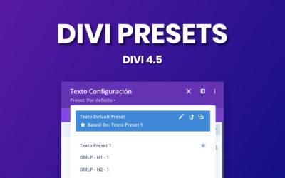 Conoce Divi Presets o Preajustes de Divi 4.5 en español