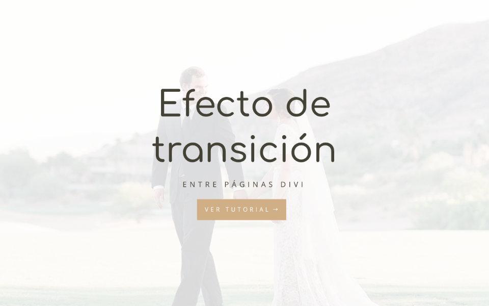 Cómo agregar un efecto de transición entre páginas en divi