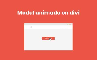 Cómo crear un modal (pop up) animado a pantalla completa con divi y sin plugins